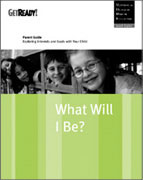 What Will I Be? Parent Guide