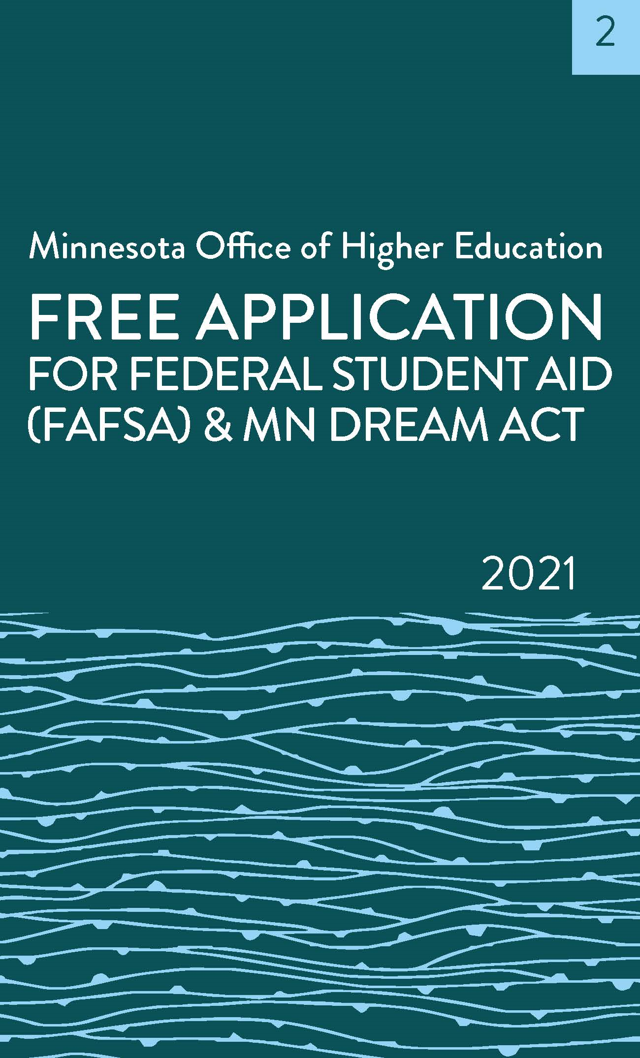 Free Application for Federal Student Aid (FAFSA) & MN Dream Act